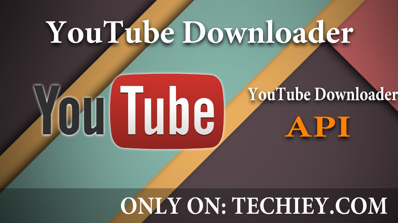 YouTube Downloader API Fast And 99% Video Suported !!! | Techiey com